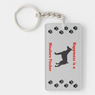 Happiness is a Minature Pincher Single-Sided Rectangular Acrylic Key Ring