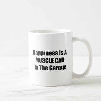 Happiness Is A Muscle Car In The Garage Coffee Mugs