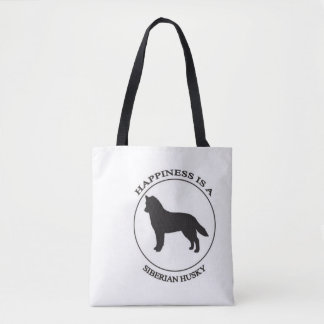 Happiness is a Siberian Husky Tote Bag