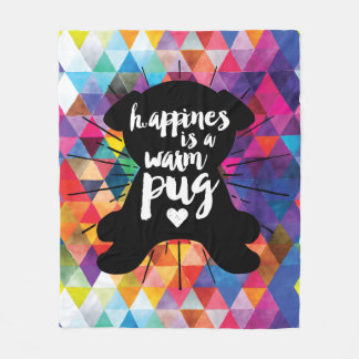 Happiness Is A Warm Pug On Colorful Pyramids Fleece Blanket