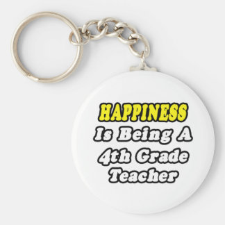 Happiness Is Being a 4th Grade Teacher Key Chain