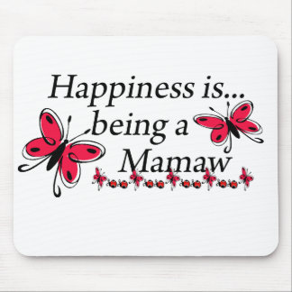 Happiness Is Being A Mamaw BUTTERFLY Mouse Pad