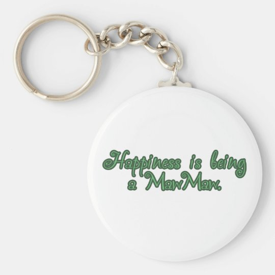 Happiness is being a MawMaw Basic Round Button Key Ring