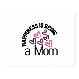Happiness Is Being A Mom Postcard
