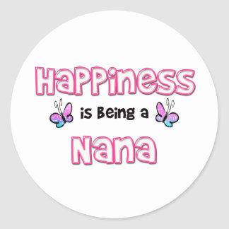 Happiness Is Being A Nana Classic Round Sticker