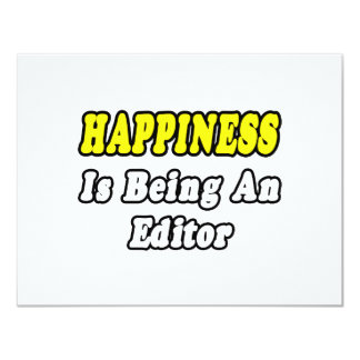 Happiness Is Being an Editor 4.25x5.5 Paper Invitation Card