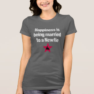 Happiness is being married to a Newfie (white txt) T-Shirt