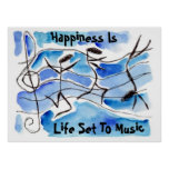 """Happiness is Life Set To Music"" ~ Happy Notes Poster"