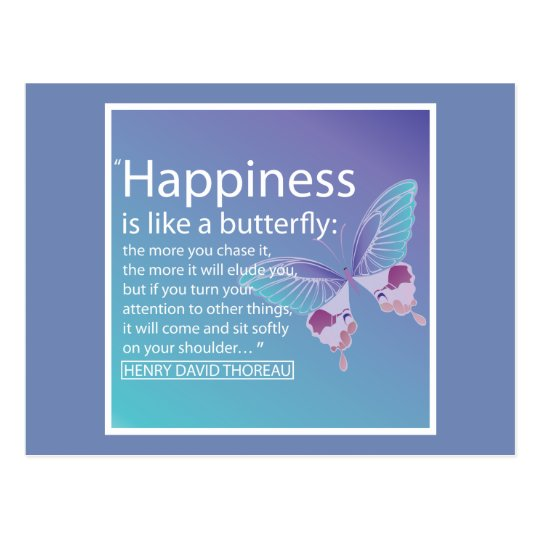 Happiness Is Like A Butterfly Quote Postcard Zazzlecouk