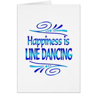 Happiness is LINE DANCING Card