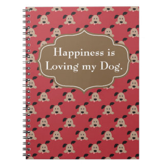 Happiness is Loving Dog Journal Note Books