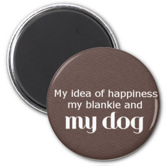 Happiness is My Dog 6 Cm Round Magnet