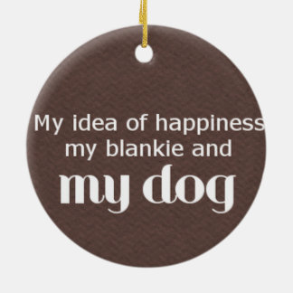 Happiness is My Dog Round Ceramic Decoration