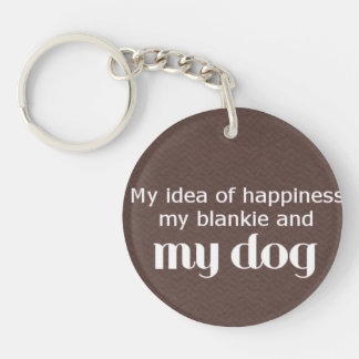 Happiness is My Dog Single-Sided Round Acrylic Key Ring