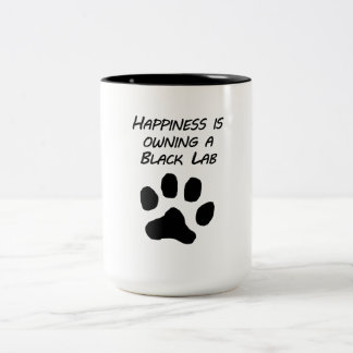 Happiness Is Owning A Black Lab Mug