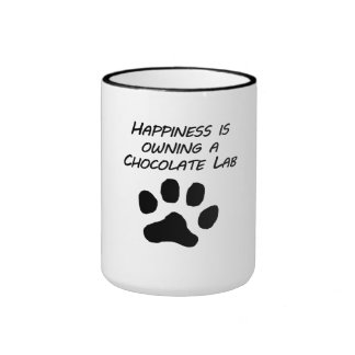 Happiness Is Owning A Chocolate Lab Coffee Mugs