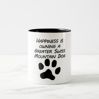 Happiness Is Owning A Greater Swiss Mountain Dog Mugs