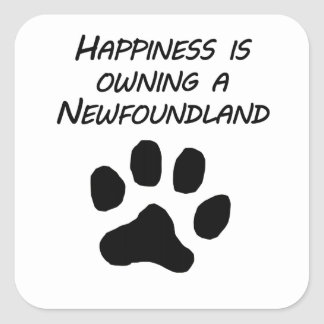 Happiness Is Owning A Newfoundland Square Sticker