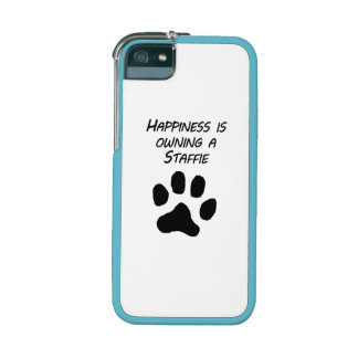 Happiness Is Owning A Staffie iPhone 5 Case
