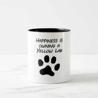 Happiness Is Owning A Yellow Lab Mugs