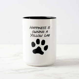 Happiness Is Owning A Yellow Lab Mug