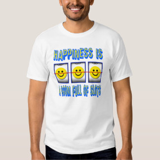 HAPPINESS IS ROOM FULL OF SLOTS TEES
