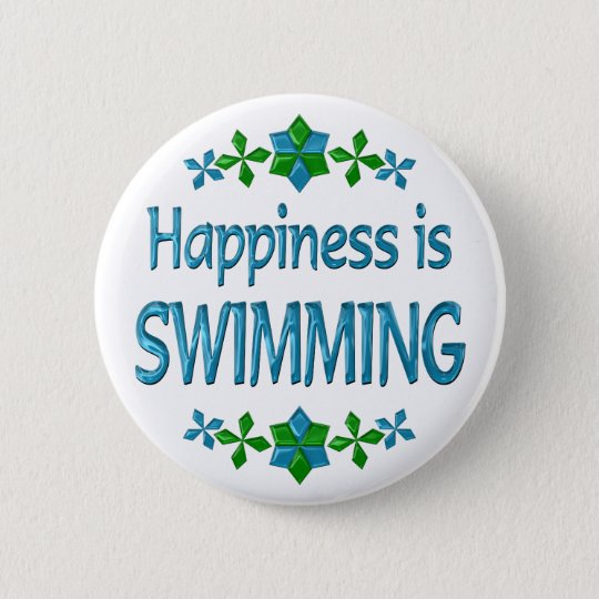 Happiness is Swimming 6 Cm Round Badge