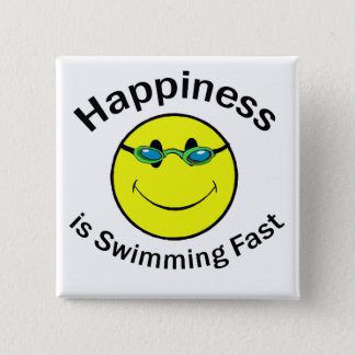 Happiness is Swimming Fast 15 Cm Square Badge