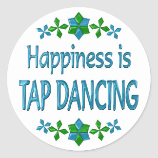 Happiness is Tap Dancing Classic Round Sticker