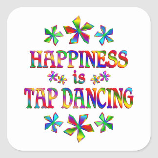 Happiness is Tap Dancing Square Sticker