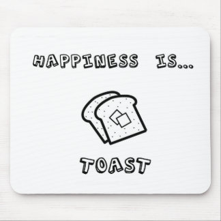 Happiness is toast mouse mat