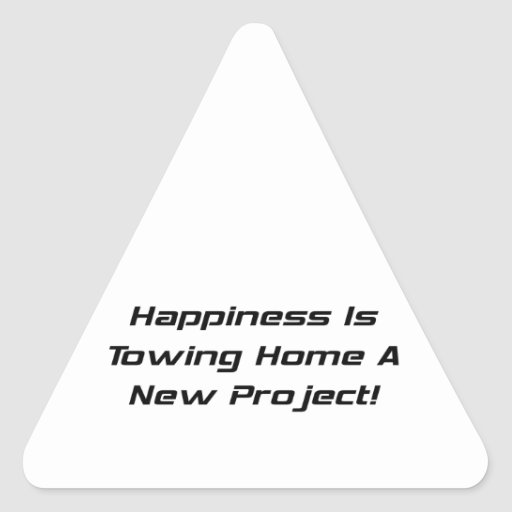 Happiness Is Towing Home A New Project Sticker