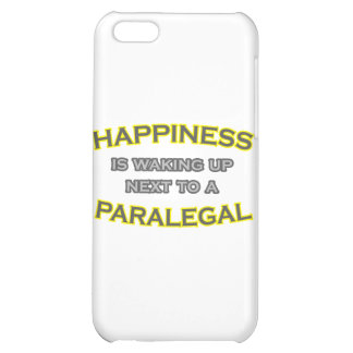 Happiness Is Waking Up Next To a Paralegal iPhone 5C Case