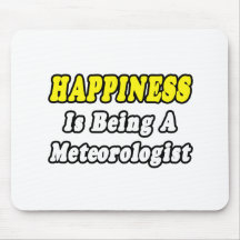 Happiness...Meteorologist Mouse Mat