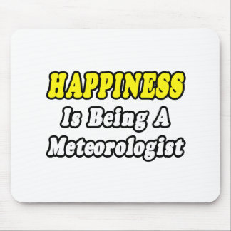 Happiness Meteorologist Mouse Mat