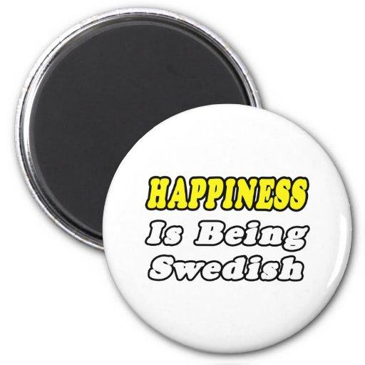 Happiness...Swedish Fridge Magnet
