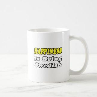 Happiness...Swedish Coffee Mug