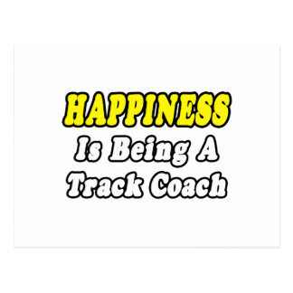 Happiness...Track Coach Postcard