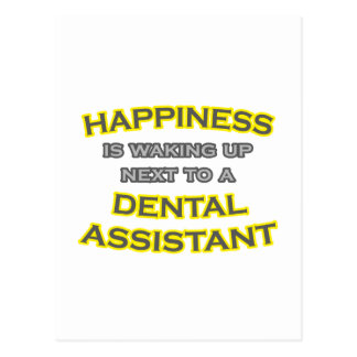 Happiness .. Waking Up .. Dental Assistant Post Card
