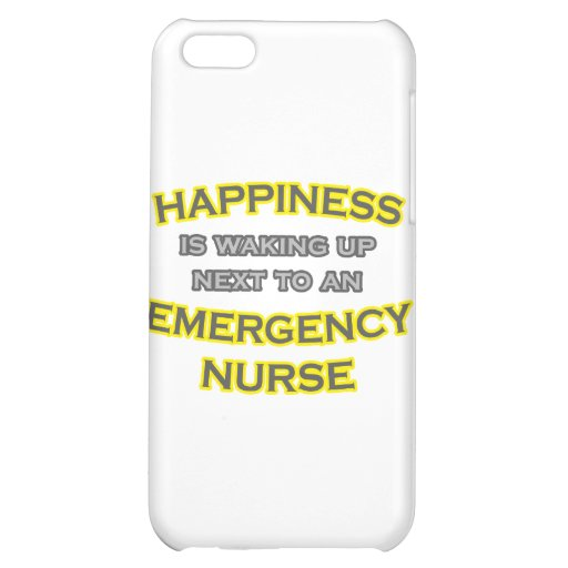 Happiness .. Waking Up .. Emergency Nurse iPhone 5C Case