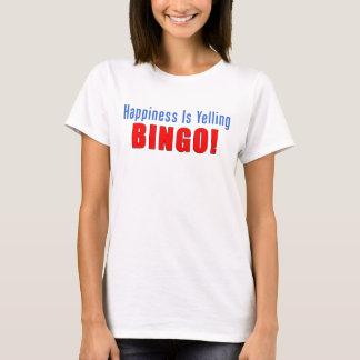 Happiness Yelling Bingo T-Shirt
