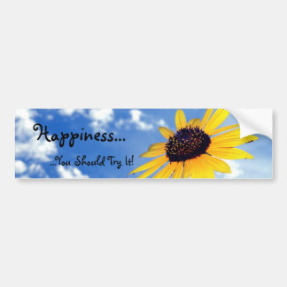 Happiness ...You Should Try It! Bumper Sticker