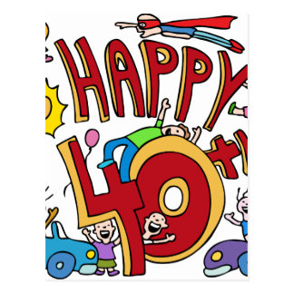 Happy40th Birthday Cartoon Postcard