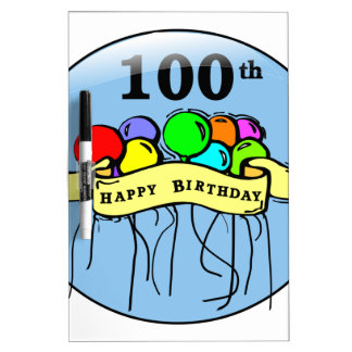 Happy 100th Birthday ballons Dry-Erase Whiteboards