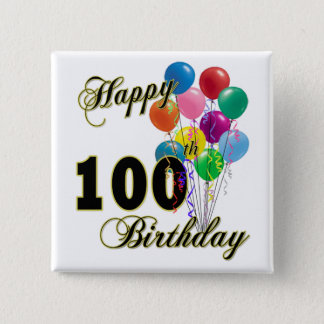 Happy 100th Birthday Gifts and Birthday Apparel 15 Cm Square Badge