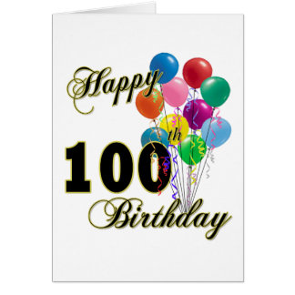 Happy 100th Birthday Gifts and Birthday Apparel Greeting Card