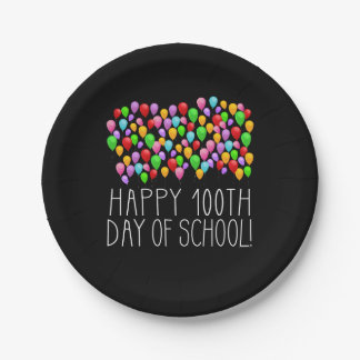 Happy 100th Day of School 100 Balloons Teacher Paper Plate