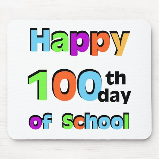 Happy 100th Day of School Mousepads