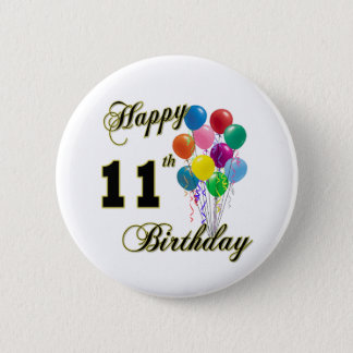Happy 11th Birthday Gifts and Birthday Apparel 6 Cm Round Badge