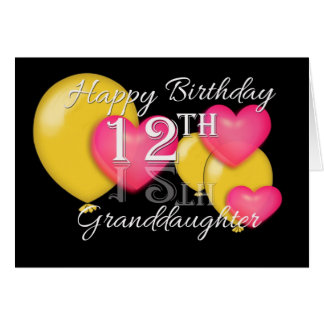 Happy 12th Birthday Granddaughter Card